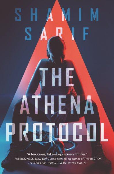 The Athena Protocol by Shamim Sarif