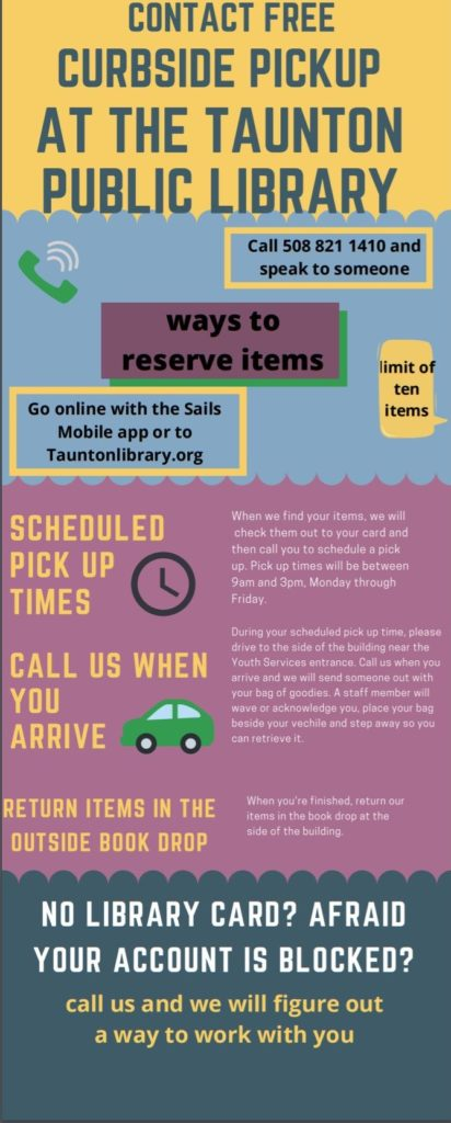 image is an infographic about how to order for curbside pick up at the Taunton Public Library. It is a visual interpretation of the text below the image.